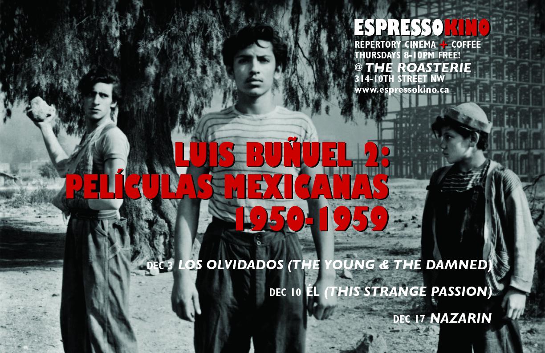 Luis Buñuel 2: Peliculas Mexicanas December 2015