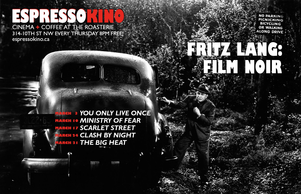 Fritz Lang: Film Noir March 2016