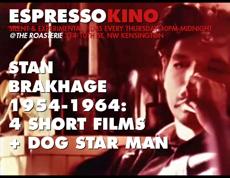 Stan Brakhage: Dog Star Man August 2015