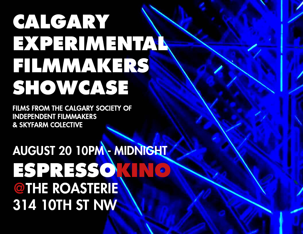 Calgary Experimental Filmmakers' Showcase August 2015